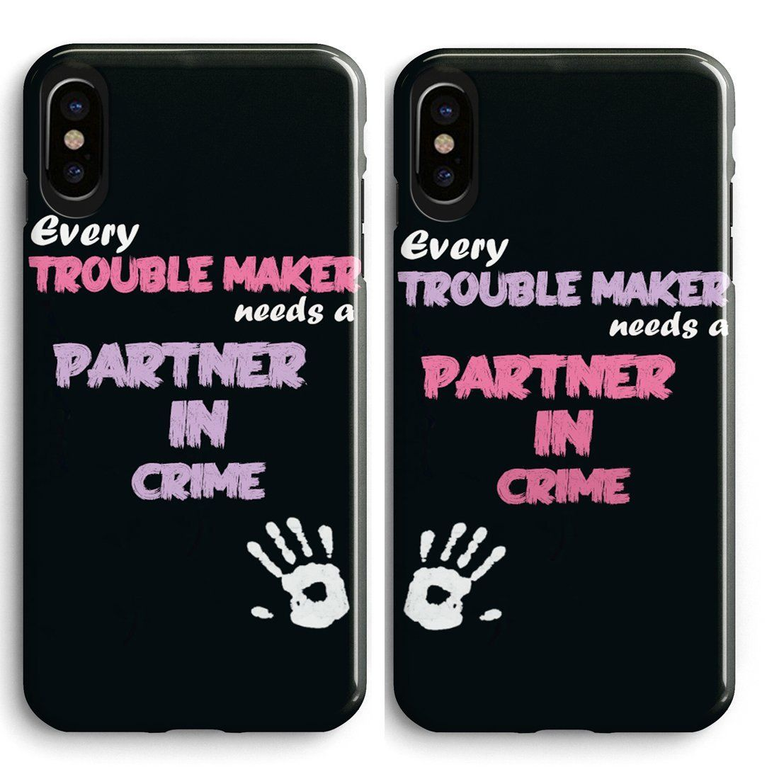 buy popular 42e1e 59e3e iPhone X Best Friend Matching Case-Every Trouble Makes Needs A ...