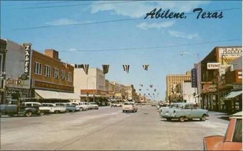 Downtown 1950 S Abilene The Yellow Rose Of Texas Pinterest
