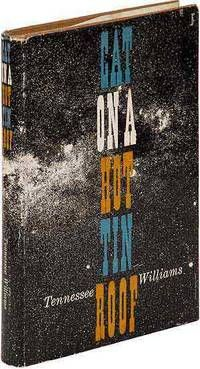 Cat on a Hot Tin Roof, by Tennessee Williams.. New York: New Directions. 1955. First edition. Fine in near fine dustwrapper.. Pulitzer Prize-winning play about a dying Southern patriarch and the machinations of his greedy, would-be heirs.  Listed by Between the Covers - Rare Books, Inc. ABAA #firstedition