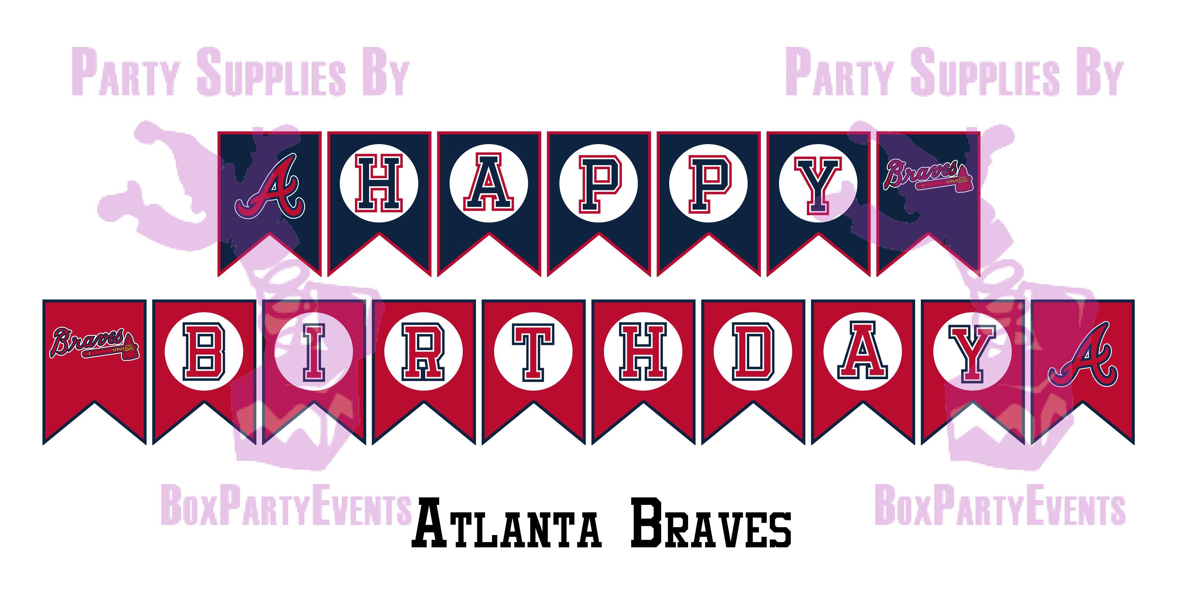 Atlanta Braves Diy Happy Birthday Banner In 2020 Happy Birthday Banners Happy Birthday Banner Diy Birthday Banner