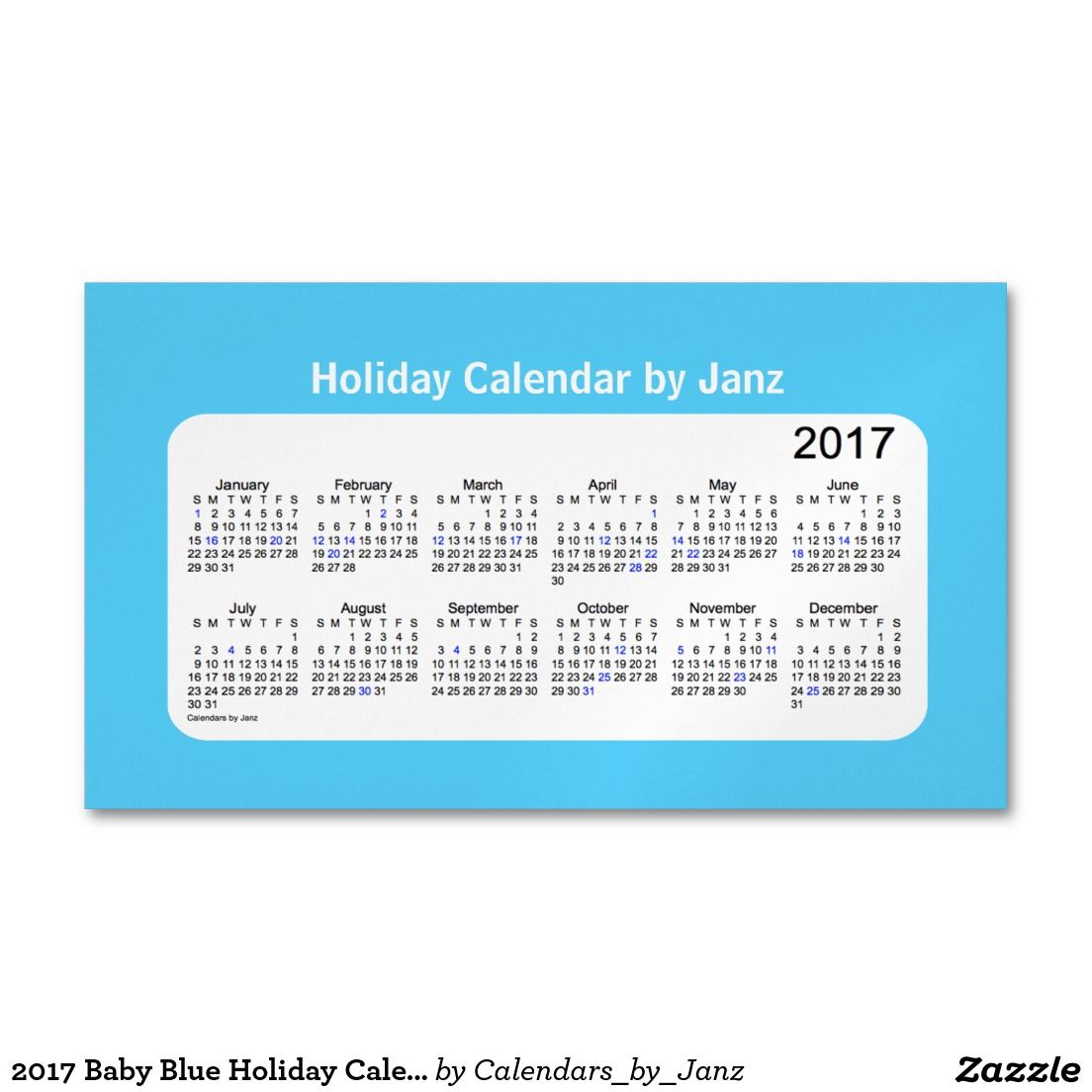2017 baby blue holiday calendar by janz business card magnet 2017 baby blue holiday calendar by janz business card magnet colourmoves