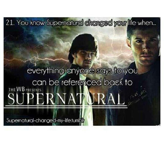 Supernatural changed my life!!:)