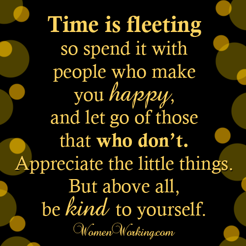 Time Is Fleeting Quotes Inspiration Are You Happy