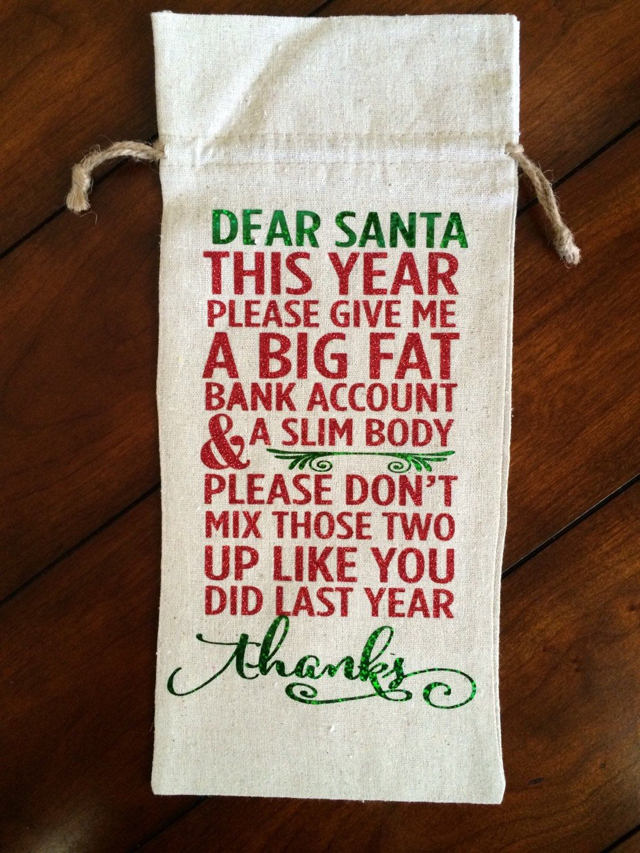Dear santa wine bag pinned by wine bag