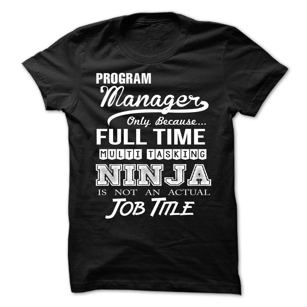 Program Manager Perfect Xmas Gift TShirts, Hoodies. CHECK