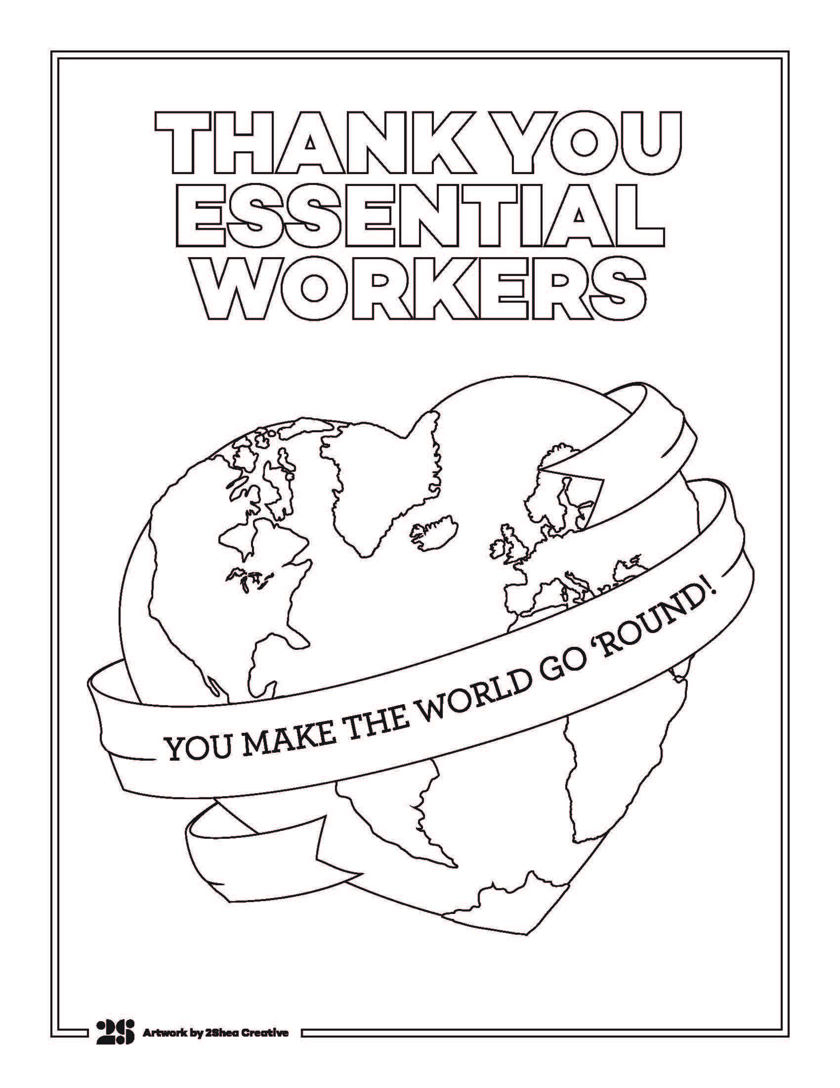 We Created This Coloring Page To Show Our Gratitude For All The Essential Workers That Continue To Make The World Go Ro Coloring Pages Nurse Art Coloring Books
