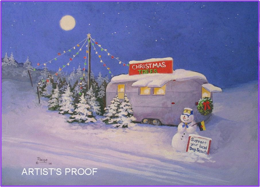 Paige Bridges Vintage Travel Trailer Art Airstream Christmas Eve Snow Scene Snowman Boy Scout Tree Lo With Images Christmas Trailer Christmas Paintings Christmas Tree Lots