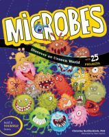 Book Jacket For Microbes Discover An Unseen World With 25 Projects Microbes Science For Kids 2nd Grade Science Projects
