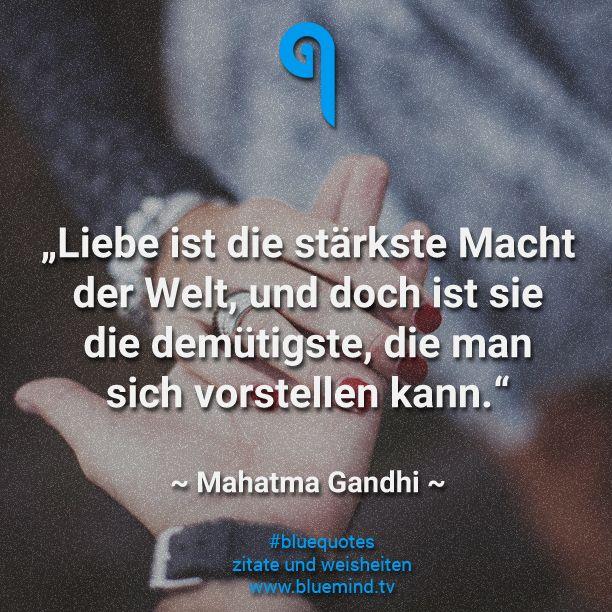 Bluequotes Quote Quotes Zitat Zitate Spruch Weisheit Gandhi Reife