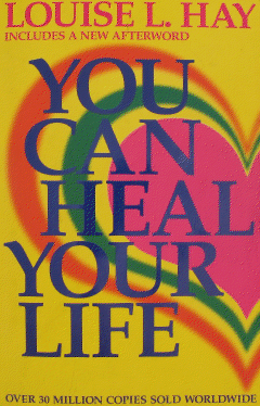 You Can Heal Your Life Louise Hay Free Pdf Books Online Books