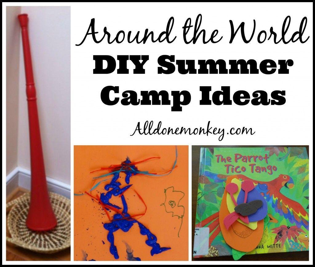 Around the World DIY Summer Camp Ideas {All Things Kids} - Alldonemonkey.com
