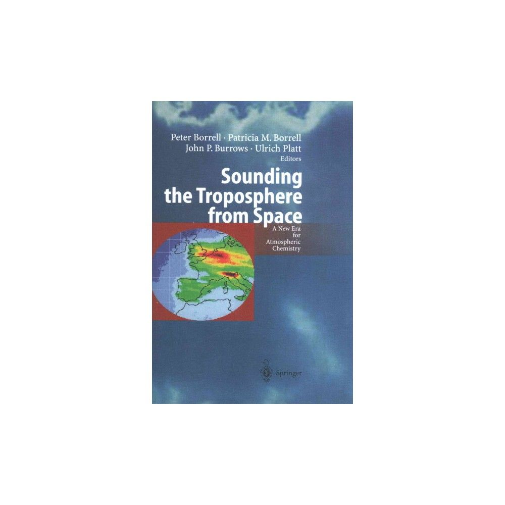 Sounding the Troposphere from Space (Reprint) (Paperback)