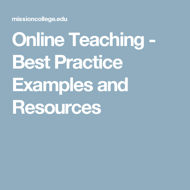 Online Teaching - Best Practice Examples and Resources