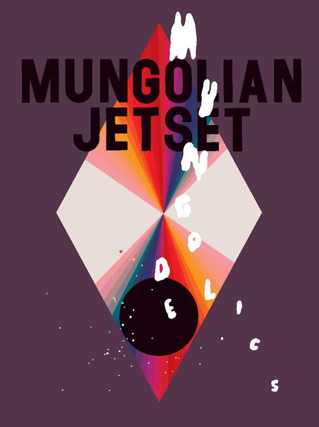 Kim Hiorthøy – Mungolian Jet Set: Mungodelics