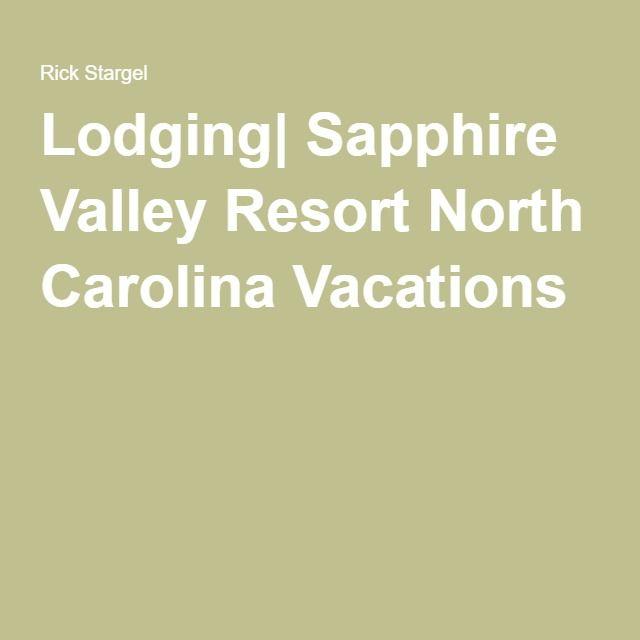 Lodging| Sapphire Valley Resort North Carolina Vacations