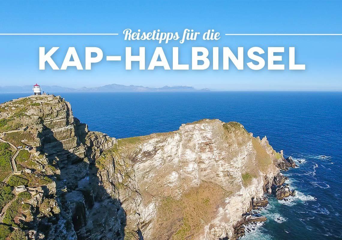 Kap-Halbinsel Sehenswürdigkeiten & Tour Tipps – Kapstadt Halbinsel