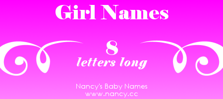 Long list of girl names with 8 letters The names link to