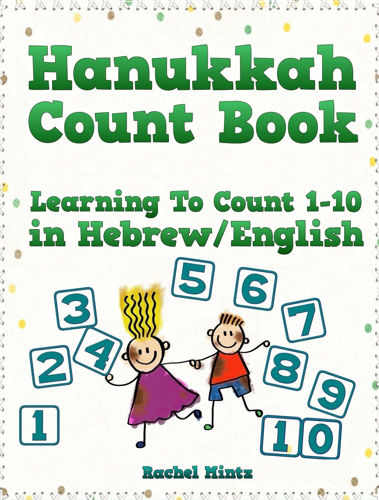 Learning How To Count 1 10 In Hebrew For Children While