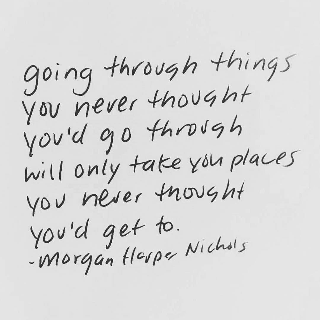 Going Through Thing You Never Thought D Go Will Only Take Place Word Quote Inspirational Words If Paraphrase A Do Oyu Need Quotations