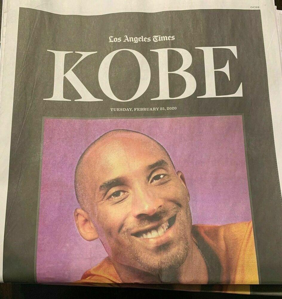 Kobe Bryant Tribute Lakers Los Angeles Times Newspaper February 25 2020 In 2020 La Times Newspaper Kobe Bryant Kobe