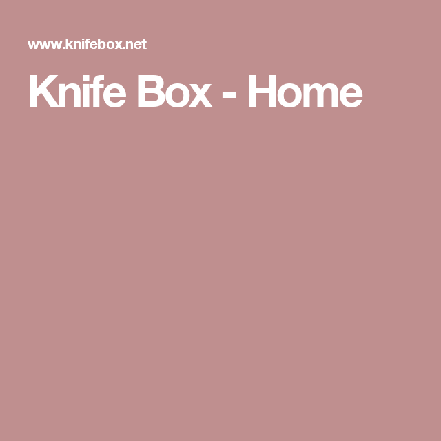 Knife Box Home Ottolenghi Subscription Boxes For Men Book Signing