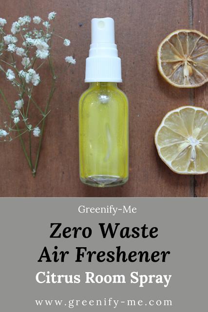 Zero Waste Air Freshener Citrus Room Spray Zero Waste Air Freshener Is So Easy To Make That S Why I Decide Citrus Room Diy Air Freshener Spray Air Freshener