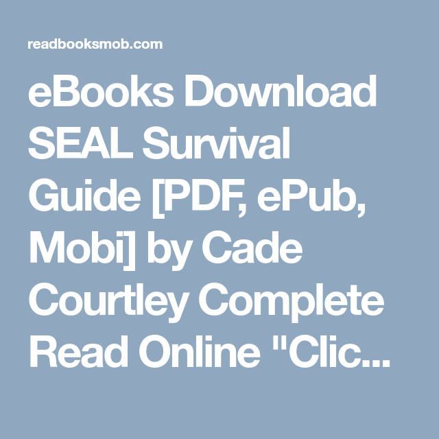 Ebooks download seal survival guide pdf epub mobi by cade ebooks download seal survival guide pdf epub mobi by cade courtley complete fandeluxe Epub
