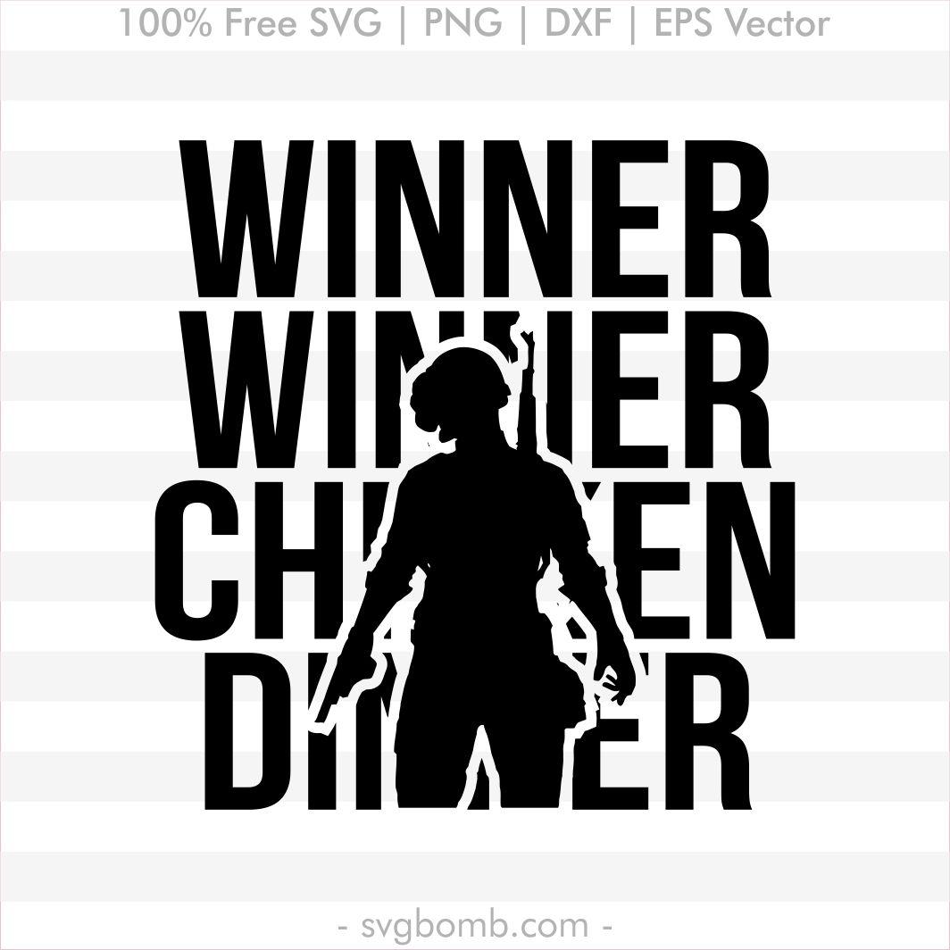 Free Pubg Svg Winner Winner Chicken Dinner Free Svg Free Svg