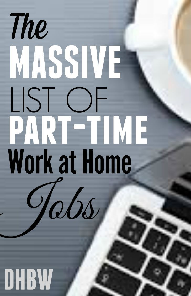 99 companies offering part time work from home jobs make money