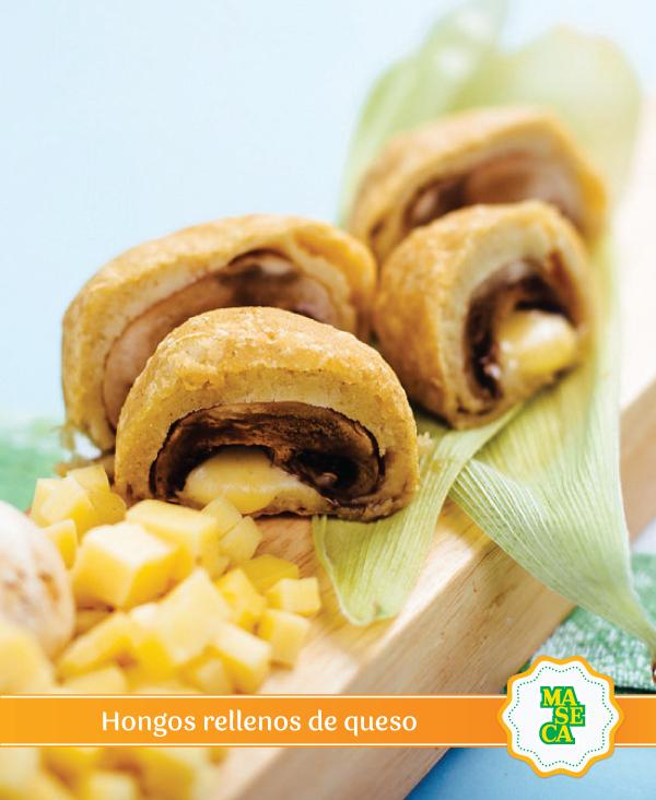 MASECA® te brinda una deliciosa combinación: hongos rellenos de queso. #Receta #TodoConMaseca #Bocadillos #Cheese