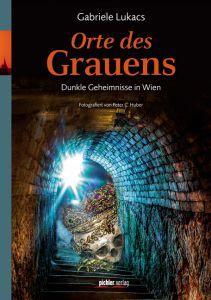 """STADTBEKANNT verlost ein Exemplar des Buches """"Orte des Grauens"""", erschienen im pichler verlag."""