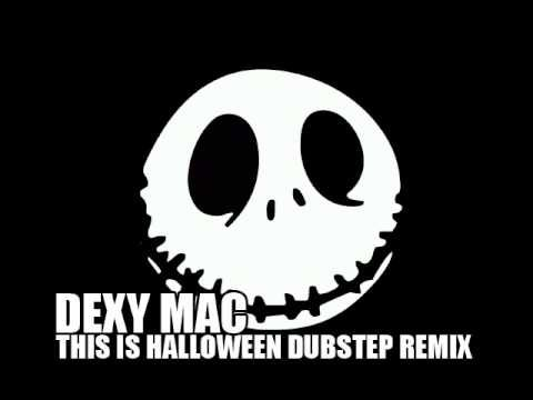 Dexy Mac - This Is Halloween (Dubstep Remix). LOVE this remix ...
