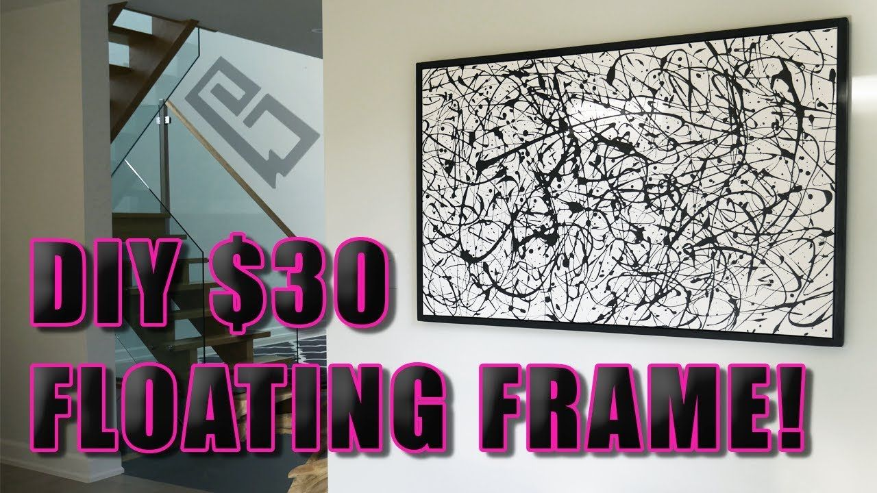 How to build a floating picture frame for 30 easy
