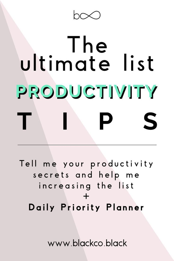 Discover the list with the ultimate productivity tips and apps tips and tell me your productivity secrets to help me increase it. Plus Free Daily Priority Planner.