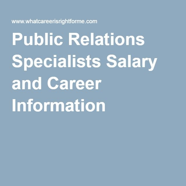 Public Relations Specialists Salary and Career Information