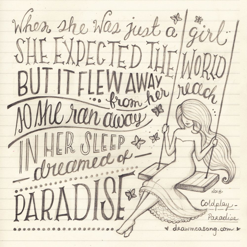 Coldplay paradise.REMINDS ME OF MY LIL SIS....WITH