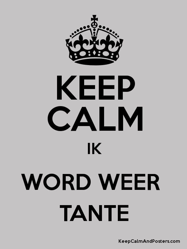 Wonderbaar keep calm ik word tante - Google zoeken | Spreuken UU-35