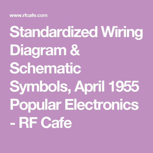 Standardized Wiring Diagram Schematic Symbols April 1955 Popular