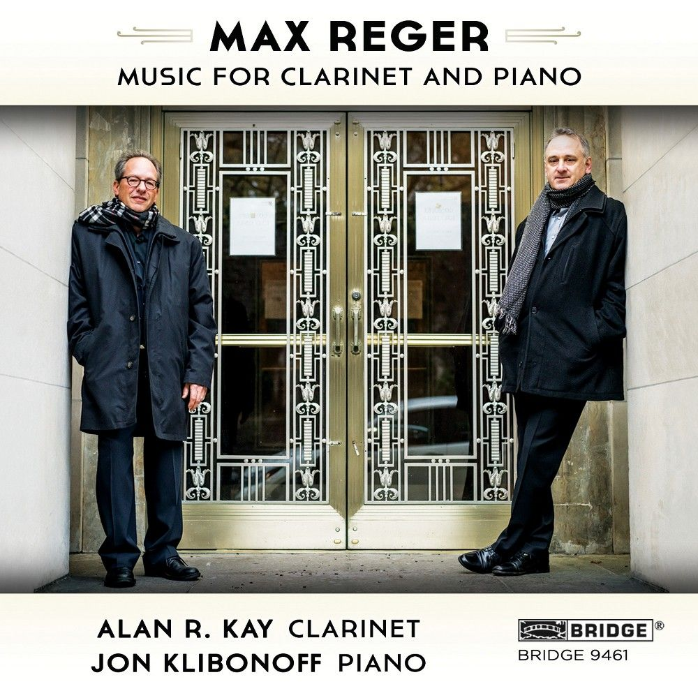 Alan R. Kay - Max Reger: Music for Clarinet and Piano (CD)