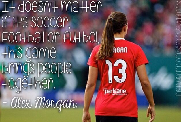 Alex Morgan quote.