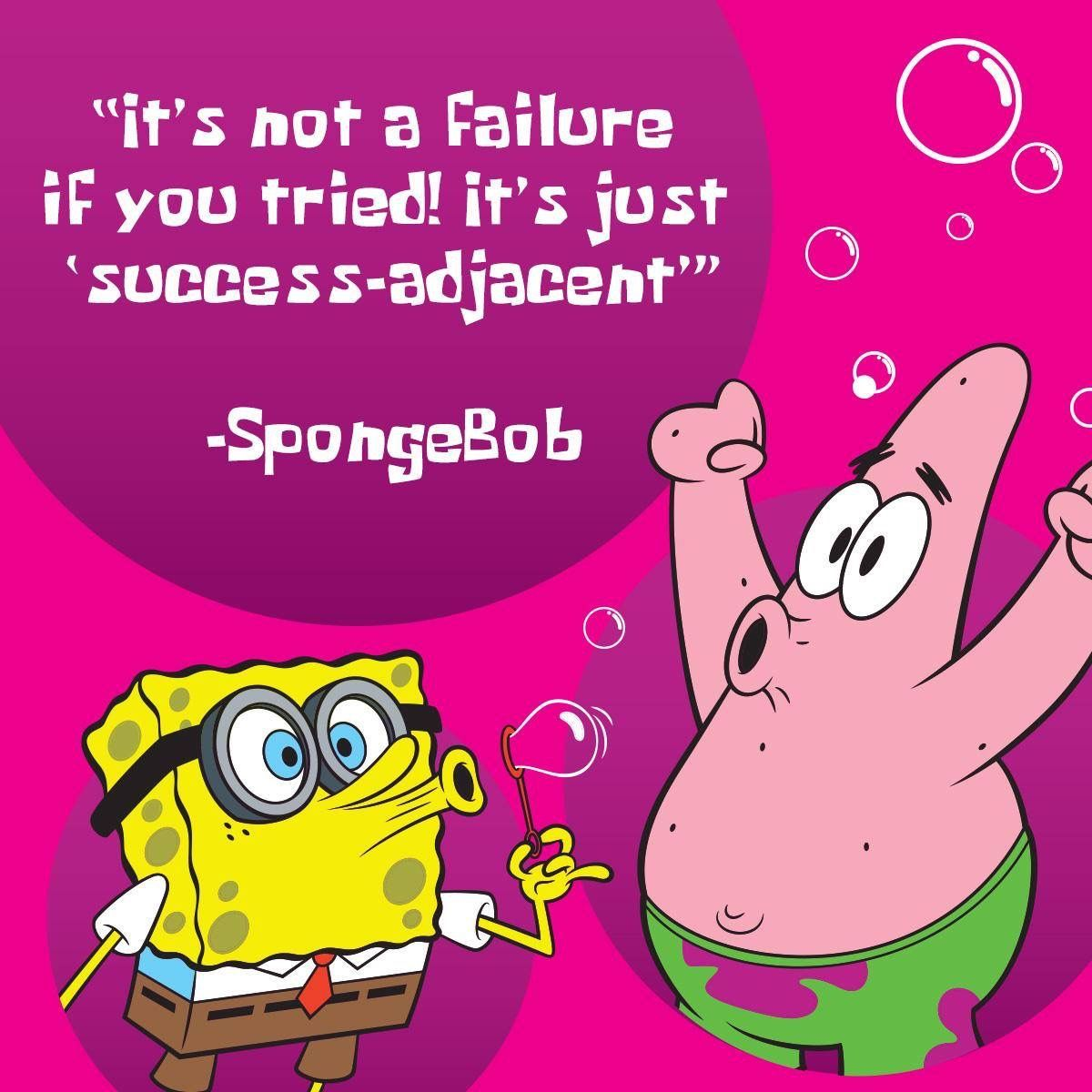 Pin By Gina Spagnuolo On Spongebob Motivational Quotes Today Quotes Motivational Quotes For Working Out
