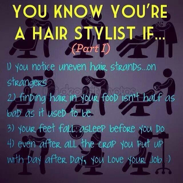 You know youu0027re a hair stylist if Hair - Funnies Pinterest - hairstylist job description