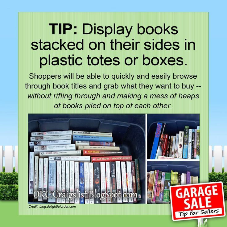 Garagesale Tip Display Books Stacked On Their Sides Moving Soon Contact Folsom Relocation Garage Sale Tips Garage Sale Organization Garage Sales