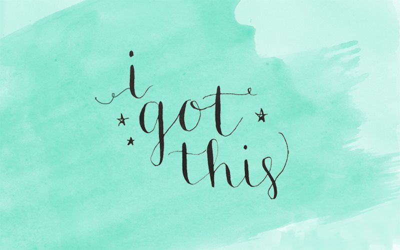 Friday Freebie I Got This Calligraphy Wallpaper  And Affirmation