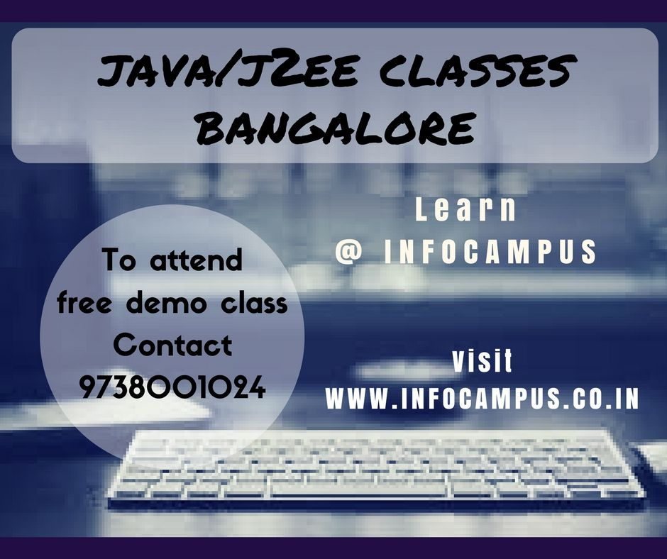 Infocampus Bangalore Offers Java Training In Bangalore We Also