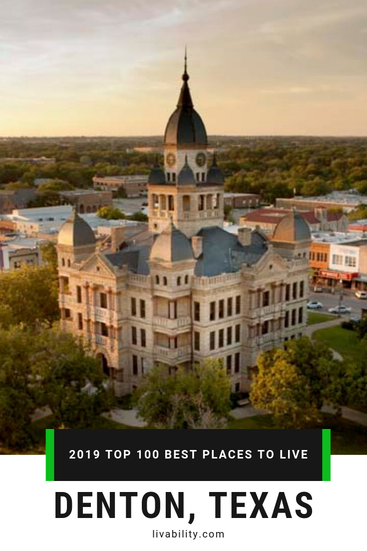 2019 Top 100 Best Places To Live Best Places To Live University Of North Texas College Fun