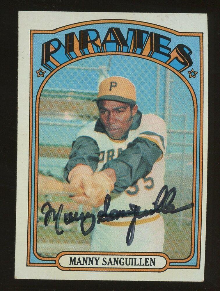 1972 Topps Manny Sanguillen 60 Pittsburgh Pirates Auto