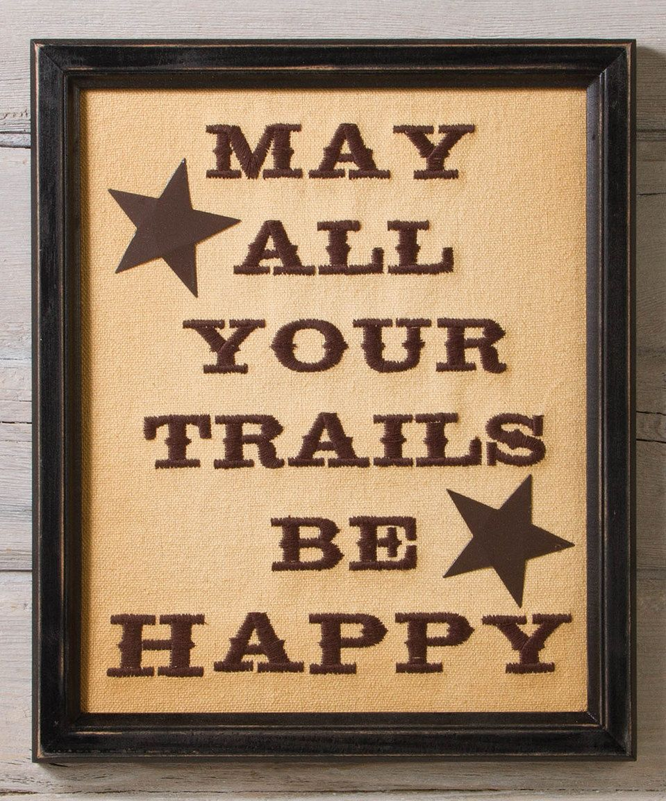 Timeless by Design \'Happy Trails\' Stitchery Wall Sign | Wall signs ...