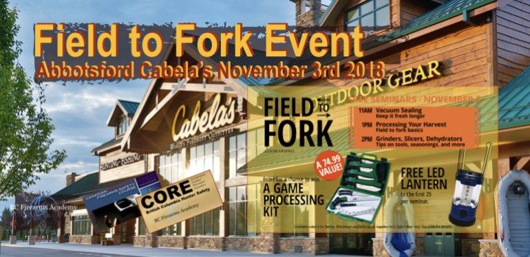 Field to fork cabelas abbotsford november 3rd 2018