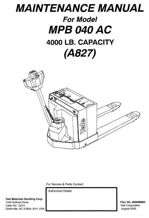 original illustrated factory workshop service manual for yale pallet truck  type a827 original factory manuals for yale forklift trucks, contains high